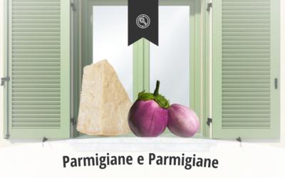 Parmigiane e Parmigiane