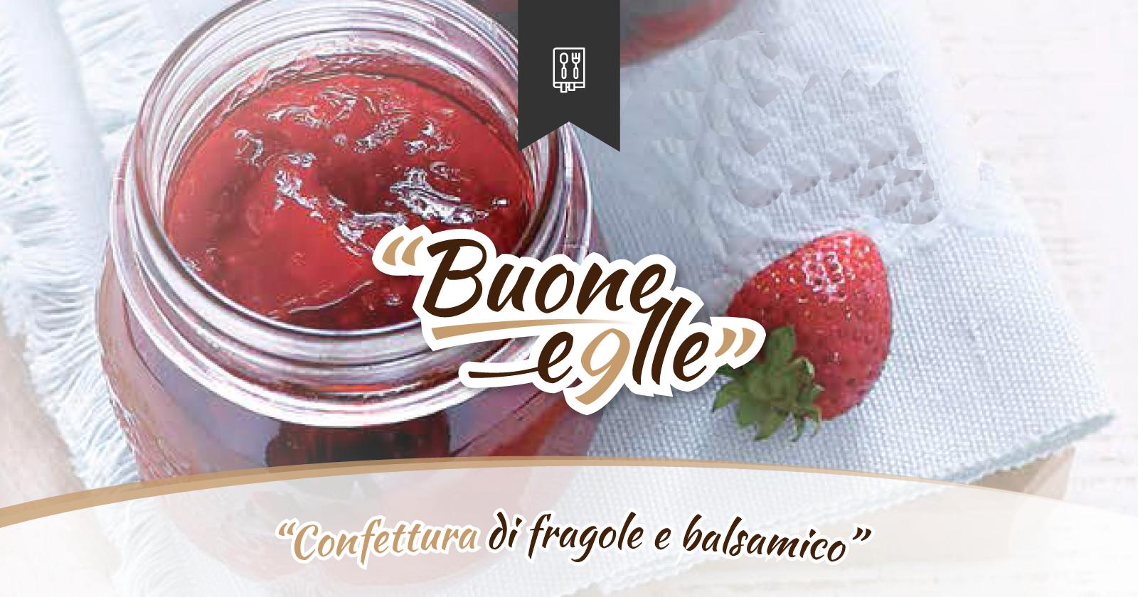 Far Bollire Vasetti Marmellata confettura di fragole al balsamico - chef massimo malantrucco